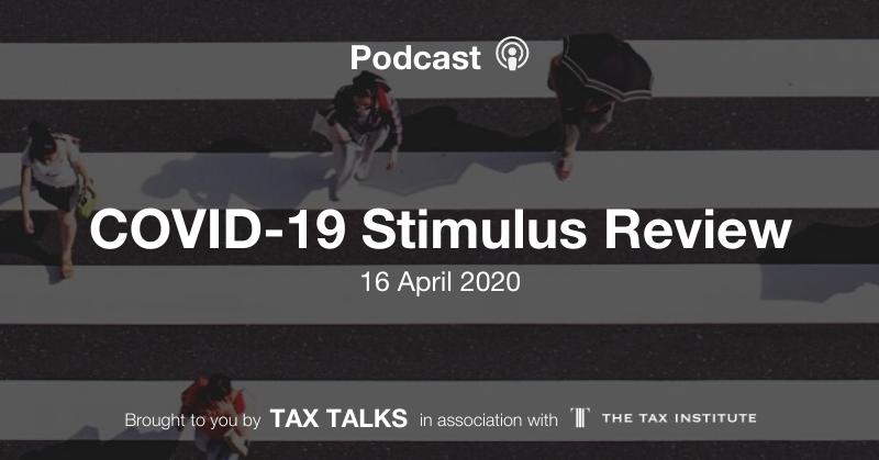 Tax talks podcast COVID-19 Stimulus review